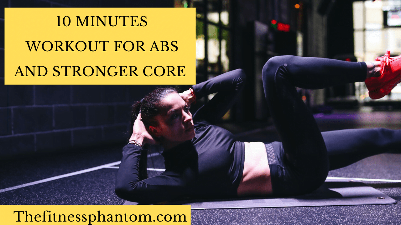 10 MINUTES WORKOUT FOR ABS AND STRONGER CORE
