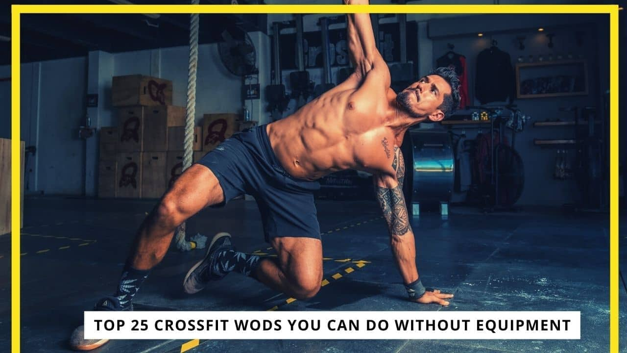CrossFit Workouts Without Equipment