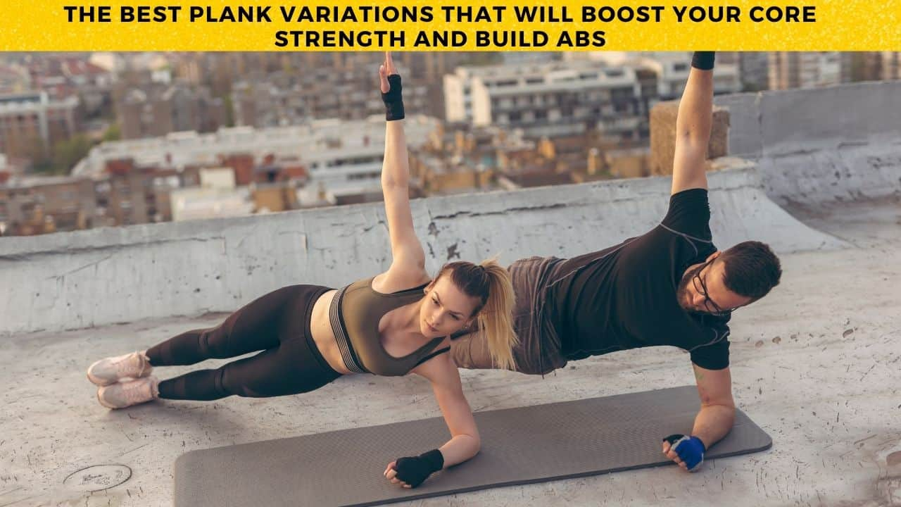 Different Types Of Plank Variations