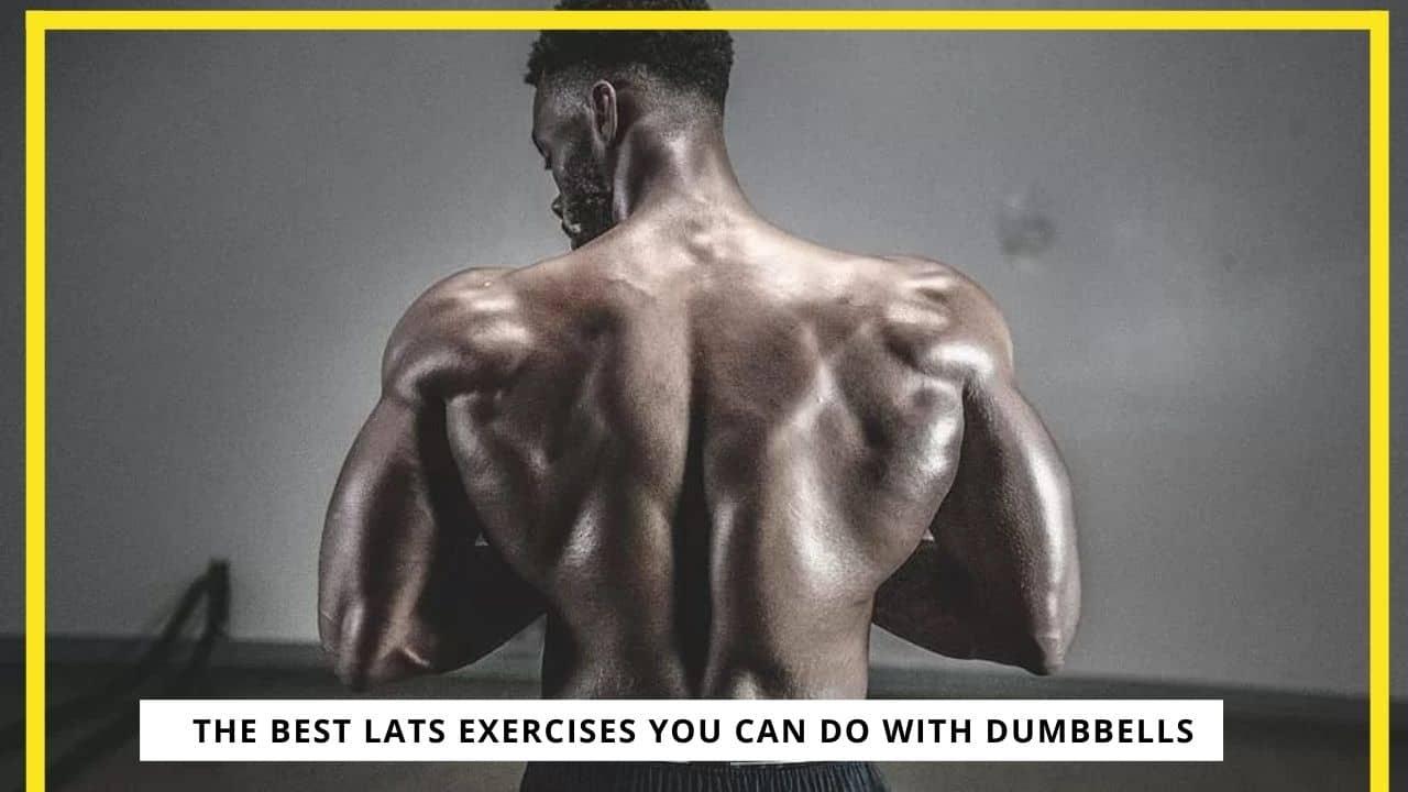 Best Dumbbell Exercises For Lat