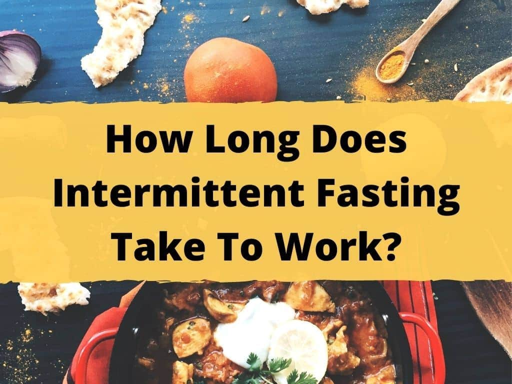 How Long To Do Intermittent Fasting Before Seeing Results