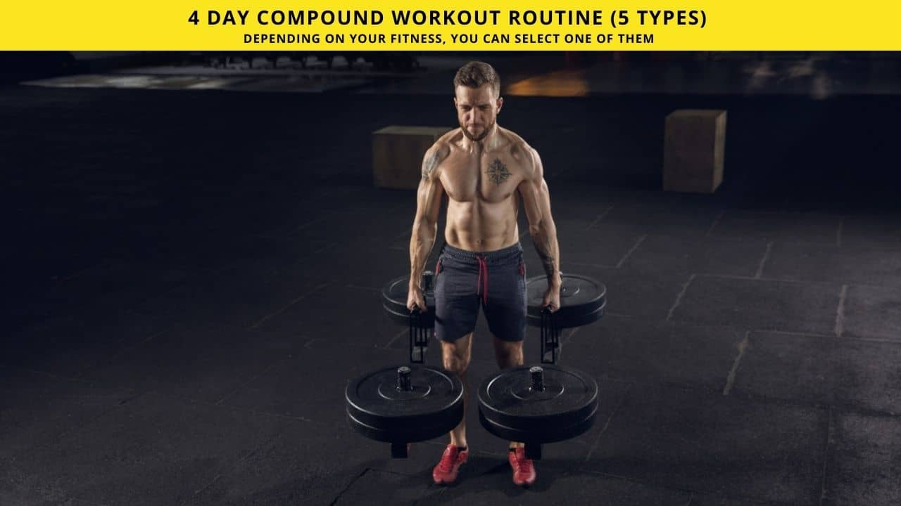 4 Day Compound Workout Routine