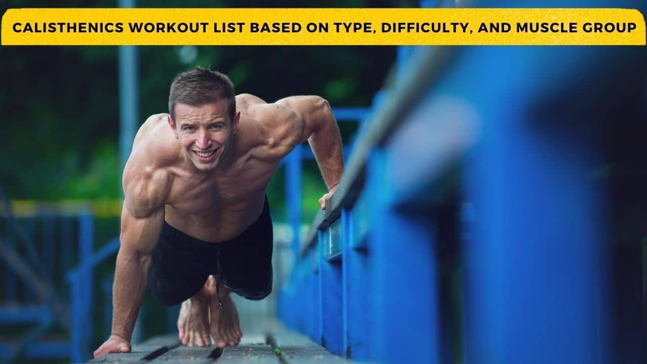 Calisthenics Workout List