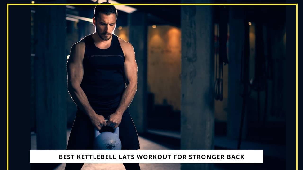 Kettlebell Lats Workout