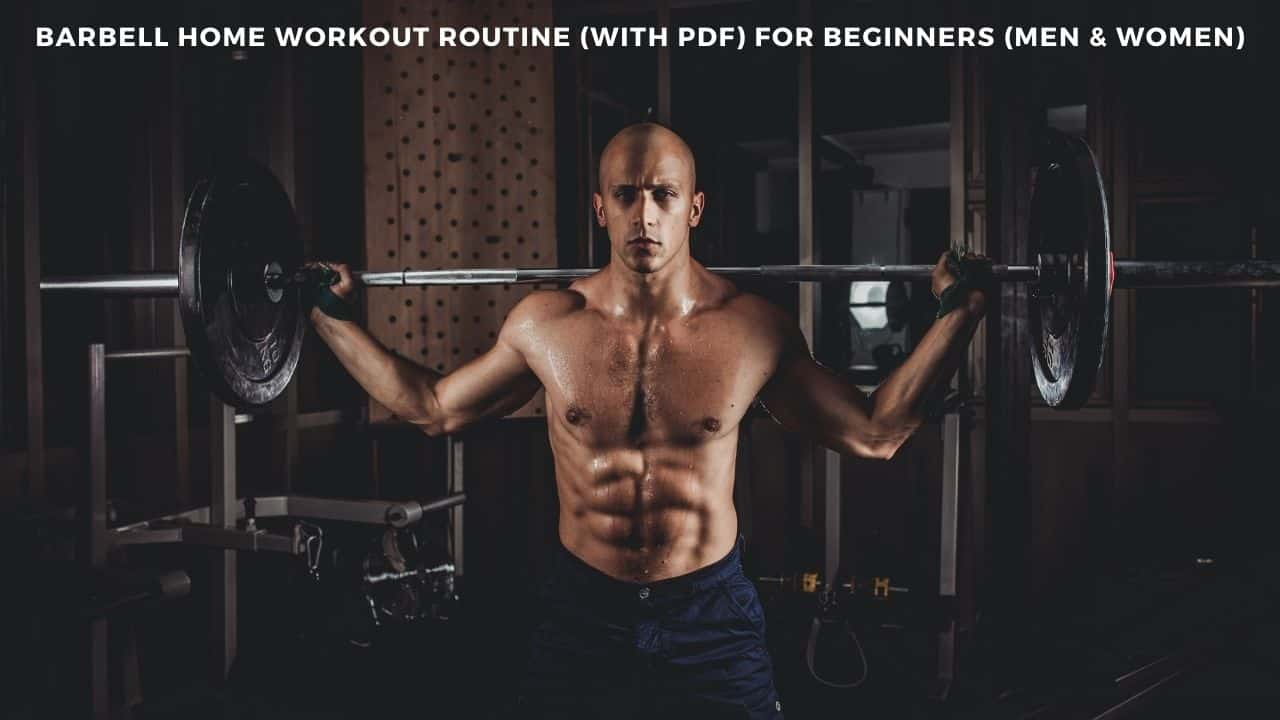 Barbell Home Workout Routine